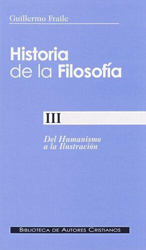 HISTORIA DE LA FILOSOFÍA. III: DEL HUMANISMO A LA ILUSTRACIÓN (SIGLOS XV-XVIII)