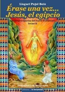 ÉRASE UNA VEZ... JESÚS, EL EGIPCIO