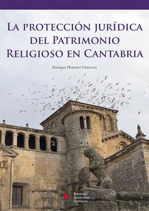 LA PROTECCIÓN JURÍDICA DEL PATRIMONIO RELIGIOSO EN CANTABRIA