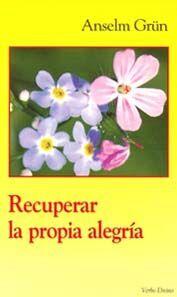 RECUPERAR LA PROPIA ALEGRÍA