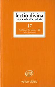 LECTIO DIVINA PARA CADA DÍA DEL AÑO: PROPIO DE LOS SANTOS - II