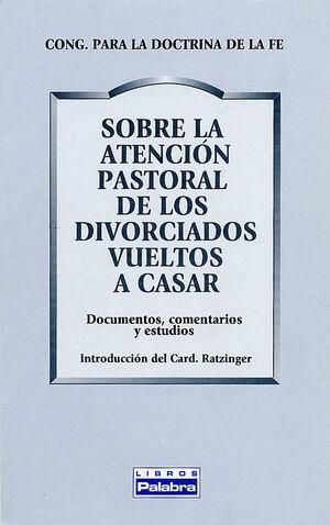 ATENCIÓN PASTORAL DE DIVORCIADOS VUELTOS A CASAR