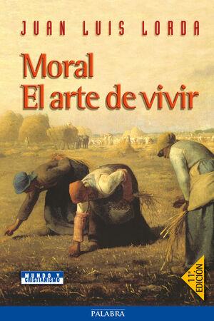 MORAL. EL ARTE DE VIVIR