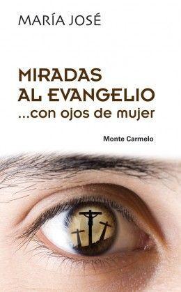 MIRADAS AL EVANGELIO ... CON OJOS DE MUJER