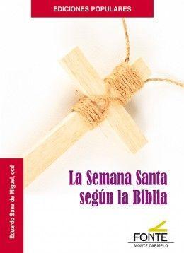 LA SEMANA SANTA SEGÚN LA BÍBLIA