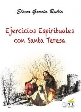 EJERCICIOS ESPIRITUALES CON SANTA TERESA