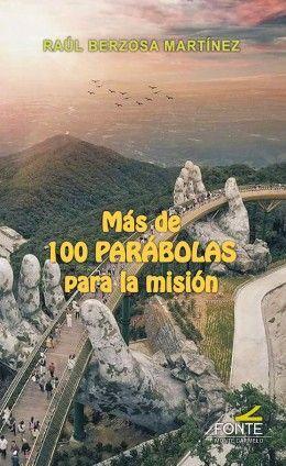 MÁS DE 100 PARÁBOLAS PARA LA MISIÓN