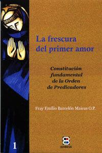 LA FRESCURA DEL PRIMER AMOR