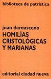 HOMILÍAS CRISTOLÓGICAS Y MARIANAS