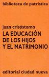 LA EDUCACIÓN DE LOS HIJOS Y EL MATRIMONIO