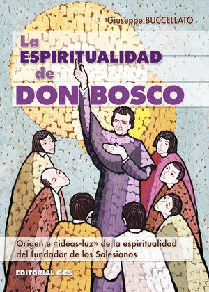 LA ESPIRITUALIDAD DE DON BOSCO