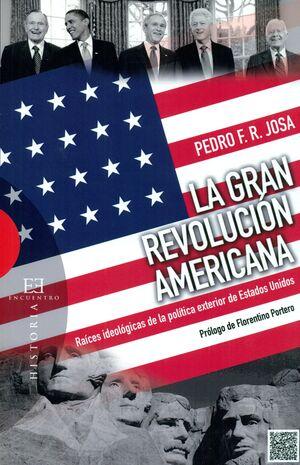 LA GRAN REVOLUCIÓN AMERICANA