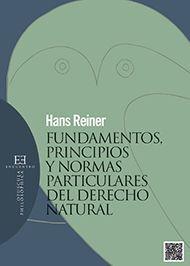 FUNDAMENTOS, PRINCIPIOS Y NORMAS PARTICULARES DEL DERECHO NATURAL