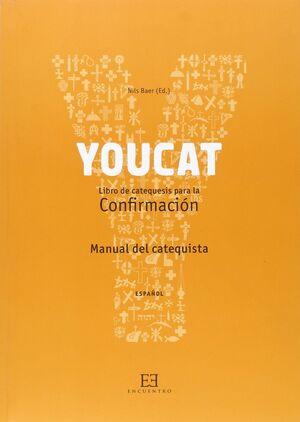 YOUCAT CONFIRMACIÓN. MANUAL DEL CATEQUISTA