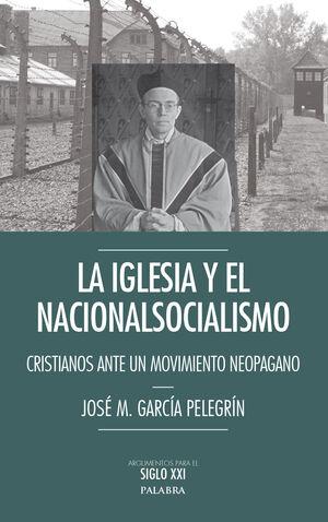 LA IGLESIA Y EL NACIONALSOCIALISMO