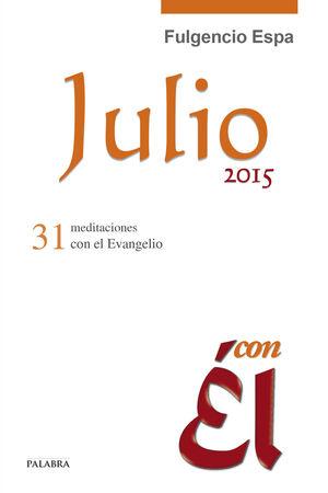 JULIO 2015, CON ÉL