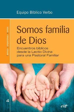 SOMOS FAMILIA DE DIOS