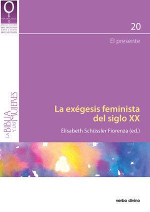 LA EXÉGESIS FEMINISTA DEL SIGLO XX