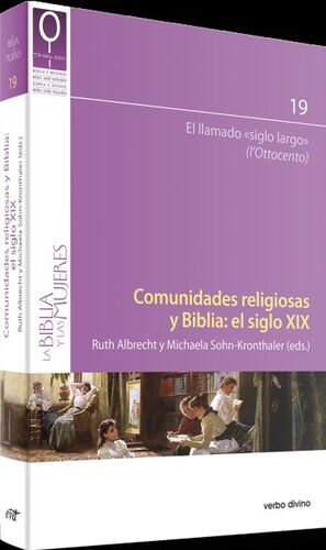 COMUNIDADES RELIGIOSAS Y BIBLIA: EL SIGLO XIX