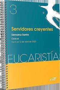 SERVIDORES CREYENTES (EUCARISTIA Nº 3/2020)