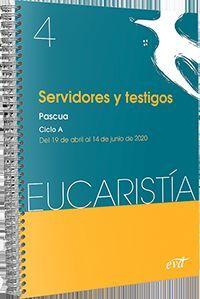 SERVIDORES Y TESTIGOS (EUCARISTIA Nº 4/2020)