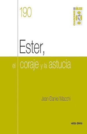 ESTER, EL CORAJE Y LA ASTUCIA