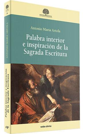 PALABRA INTERIOR E INSPIRACION DE LA SAGRADA ESCRITURA