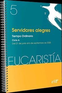 SERVIDORES CONVENCIDOS. EUCARISTIA 6;2020