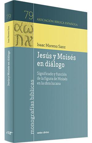 JESUS Y MOISES EN DIALOGO