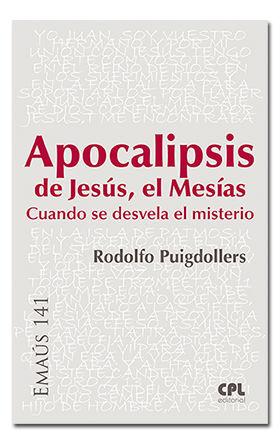 APOCALIPSIS DE JESÚS, EL MESÍAS