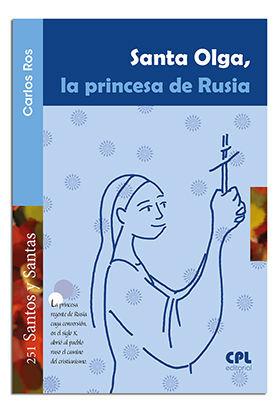 SANTA OLGA, LA PRINCESA DE RUSIA