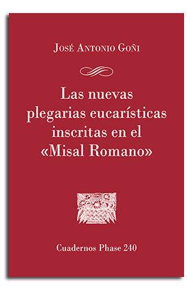 LAS NUEVAS PLEGARIAS EUCARÍSTICAS INSCRITAS EN EL 'MISAL ROMANO'