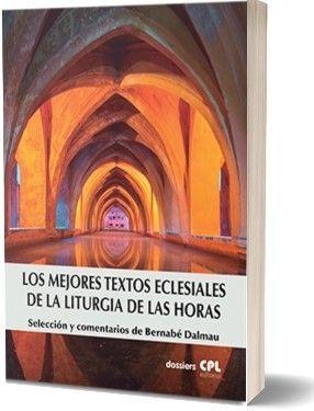 LOS MEJORES TEXTOS ECLESIALES DE LA LITURGIA DE LAS HORAS