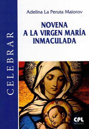 NOVENA A LA VIRGEN MARIA INMACULADA