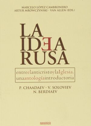 LA IDEA RUSA
