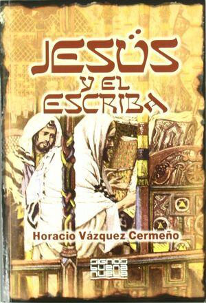 JESÚS Y EL ESCRIBA