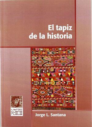 EL TAPIZ DE LA HISTORIA
