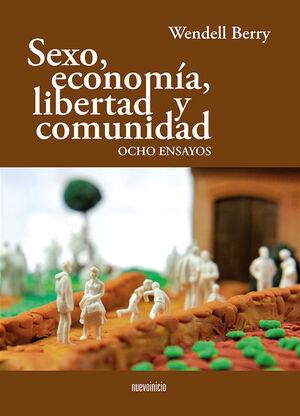 SEXO ECONOMIA LIBERTAD Y COMUNIDAD