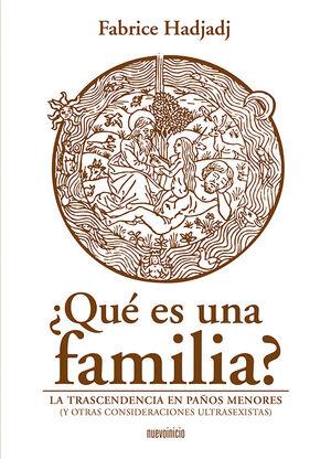 ¿QUÉ ES UNA FAMILIA?