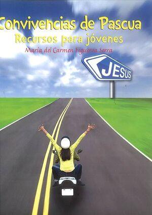 CONVIVENCIAS DE PASCUA.RECURSOS JOVENES