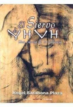 SIERVO DE YAHVEH, EL. 2ª ED.