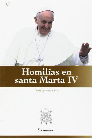 HOMILÍAS EN SANTA MARTA IV