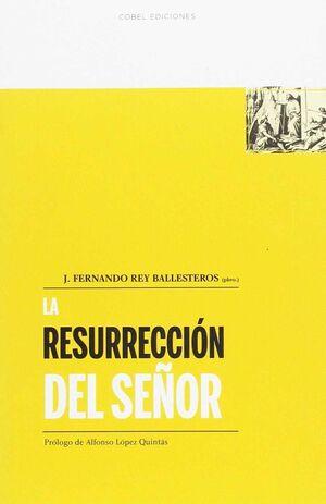 LA RESURRECCION DEL SEÑOR
