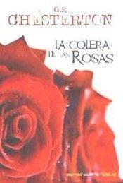 COLERA DE LAS ROSAS, LA
