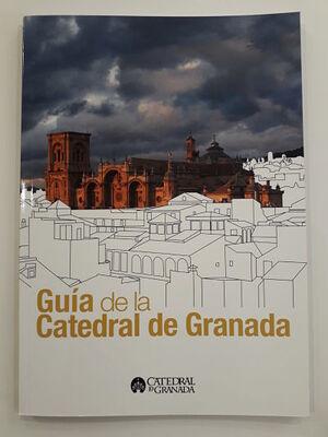 GUÍA DE LA CATEDRAL DE GRANADA
