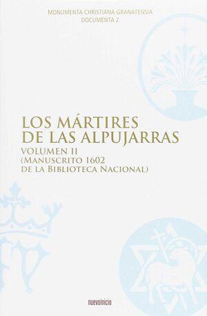 LOS MÁRTIRES DE ALPUJARRAS. VOLUMEN II