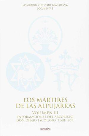 LOS MÁRTIRES DE LAS ALPUJARRAS. VOLUMEN III