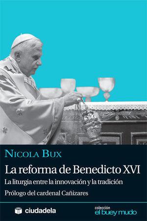 LA REFORMA DE BENEDICTO XVI