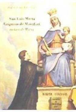 SAN LUIS MARIA GRIGNION DE MONFORT. ESCLAVO DE MARIA