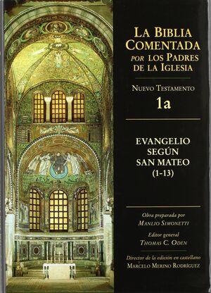 EVANGELIO SEGÚN SAN MATEO 1 - 13